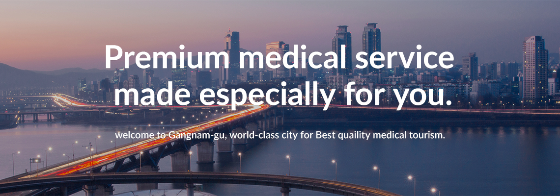 Welcome to Gangnam-gu, world-class city for best quality medical tourism.